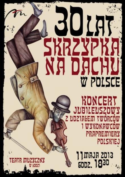 Jubileusz 30-lecia prapremiery polskiej Skrzypka na dachu plakat
